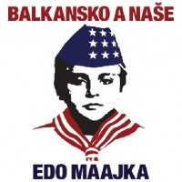 Purchase Edo Maajka - Balkansko A Naše