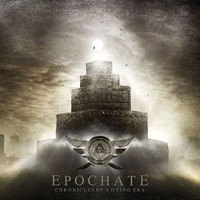 Purchase Epochate - Chronicles Of A Dying Era