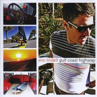 Purchase Eric Lindell - Gulf Coast Highway