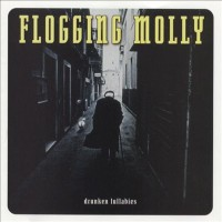 Purchase Flogging Molly - Drunken Lullabies