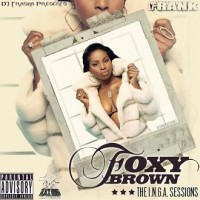 Purchase Foxy Brown - Dj Trasha & Foxy Brown: The I.N.G.A. Sessions