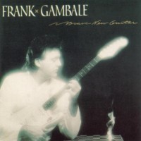 Purchase Frank Gambale - Brave New Guitar