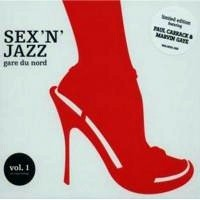 Purchase Gare Du Nord - Sex 'N' Jazz Vol.1