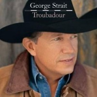 Purchase George Strait - Troubadou r