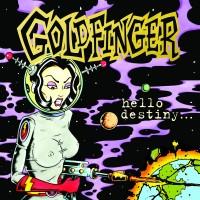 Purchase Goldfinger - Hello Destiny