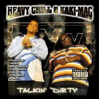 Purchase Heavy Chill & Kaki Mac - Talkin' Dirty