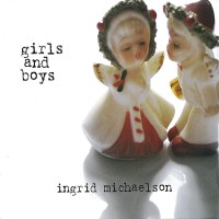 Purchase Ingrid Michaelson - Girls And Boys