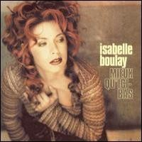 Purchase Isabelle Boulay - Mieux Qu'Ici Bas