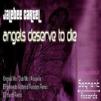 Purchase Jabee Cartel - Angels Deserve To Die (Simgle)