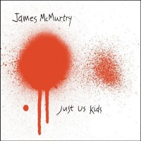 Purchase James McMurtry - Just Us Kid s