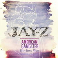 Purchase Jay-Z - American Gangster: Hovito's Way