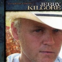 Purchase Jerry Kilgore - Loaded & Empty