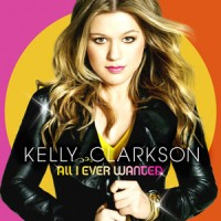 Purchase Kelly Clarkson - All I Ever Wanted