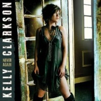 Purchase Kelly Clarkson - Never Again (The Remixes)