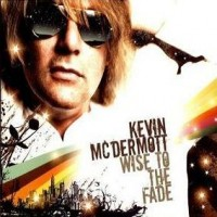 Purchase Kevin McDermott - Wise To The Fade