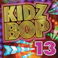 Purchase Kidz Bop Kids - Kidz Bop Vol. 13