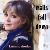 Purchase Kimmie Rhodes - Walls Fall Down