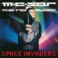 Purchase M.C. Sar & The Real McCoy - Space Invaders
