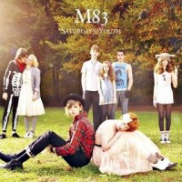 Purchase M83 - Saturdays = Youth