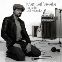 Purchase Manuel Veleta - La Calle Del Mundo