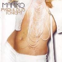 Purchase Mariko - Fabulous Tonight