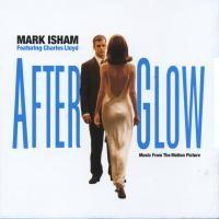 Purchase Mark Isham - Afterglow