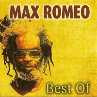Purchase Max Romeo - Best Of