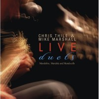 Purchase Mike Marshall & Chris Thile - Live Duets