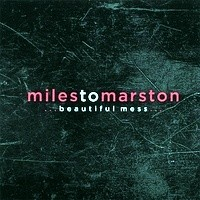 Purchase Miles To Marston - Beautiful Mess