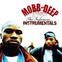 Purchase Mobb Deep - The Infamous... Instrumentals