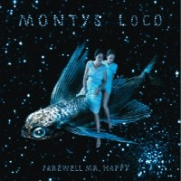 Purchase Montys Loco - Farewell Mr. Happy