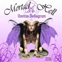 Purchase Mortad Hell - Uretrus Deflagrum
