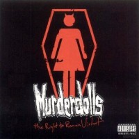 Purchase Murderdolls - Right to Remain Violent
