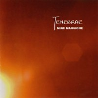 Purchase Mike Mangione - Tenebrae