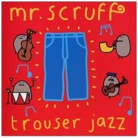 Purchase Mr.Scruff - Trouser Jazz