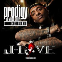 Purchase The Prodigy - Comeback Kid (Hosted By J-Love)