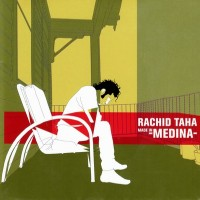 Purchase Rachid Taha - Made In Medina