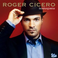Purchase Roger Cicero - Beziehungsweise