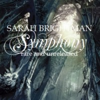 Purchase Sarah Brightman - Symphony (Rarities & Unreleased)