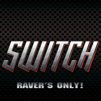Purchase Switch - Raver's Only!