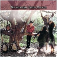 Purchase The Kennedys - Better Dreams