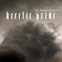 Purchase Mountain Goats - Heretic Pride