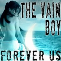 Purchase The Vain Boy - Forever Us (CDM)