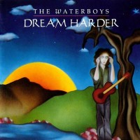 Purchase The Waterboys - Dream Harder