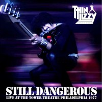 Purchase Thin Lizzy - Still Dangerous: Live At The Tower Theater Philade