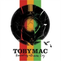 Purchase tobyMac - Renovating -> Diverse City