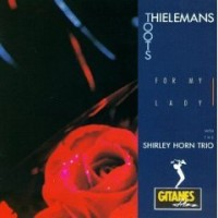 Purchase Toots Thielemans & Shirley Horn - For My Lady