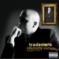 Purchase TradeMarc - Inferiority Complex (Chapter One)
