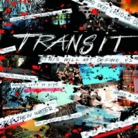 Purchase Transit - This Will Not Define Us