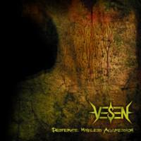 Purchase Vesen - Desperate Mindless Aggression